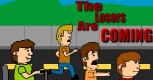 The Losers are coming... by jgnatiuk