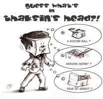 What's in Thaksin's head? by sethness