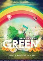 Keep Our Planet Green by suicidekills
