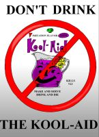 Don't Drink the Kool-Aid by mandosULC