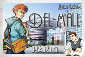 Del-Mall: Part 1 by ThomClyma