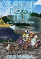Frozen: Royal Road Trip - Official Book Cover by Michael-GoldenHeart