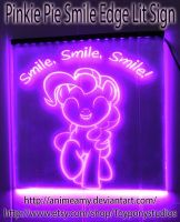 Pinkie Pie Smile, Smile, Smile Glow Sign by AnimeAmy