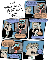 The Media-Savvy Politician by EggHeadCheesyBird