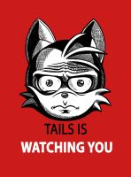 TAILS IS WATCHING YOU! by itsHelias94
