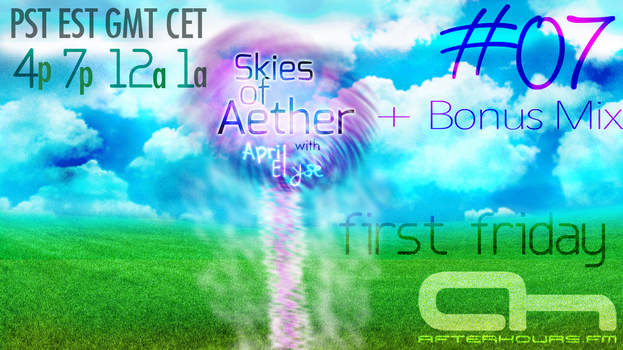 Skies of Aether with April Elyse 007 + Bonus Mix by AprilElyse