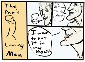 Guy Comic Concepts #1: the penis loving man by artofguy