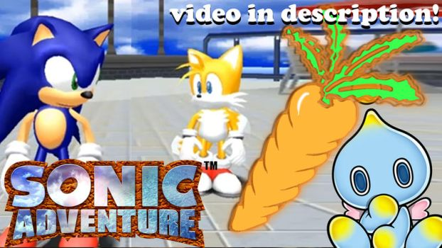 VIDEO! - SHUT UP, TAILS... - SONIC ADVENTURE! by Morgan-the-Rabbit