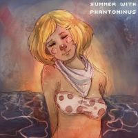 Summer with PhantoMinus + Mixtape by JMFenner91