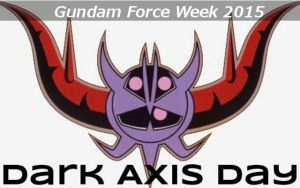 Gundam Force Week 2015 - Dark Axis Day by blazeraptor