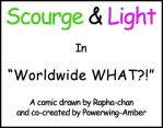 Scourge+Light: Worldwide WHAT?! by Rapha-chan