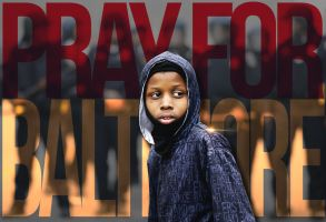 Pray for Baltimore by xman20