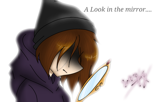 A look in the mirror by InkingSky