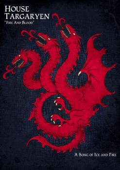House Targaryen by UrukkiSaki