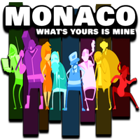 Monaco What's Yours Is Mine by POOTERMAN