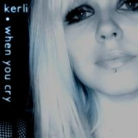 Kerli - When You Cry by armyoflove