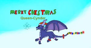 Merry Christmas QueenCynder by Shorty-Greydragon