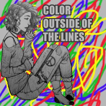 Color Outside Of The Lines Front Cover by minutia-r