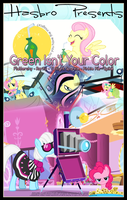 MLP : Green Isn't Your Color - Movie Poster by pims1978