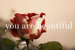 You are beautiful. by rubymischaphotos