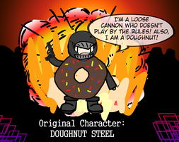 Original Character: DOUGHNUT STEEL by Spaztique