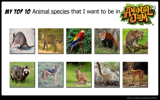 My Top 10 animal species that I want to be in AJ by Priveto4ka