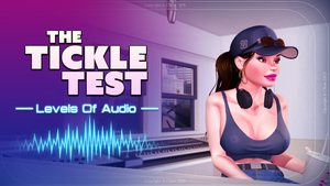 The Tickle Test : Levels Of Audio by CToon