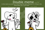 Double meme with Pokecrosser101 by Astro-Mudkip