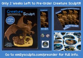 2 Weeks Left to Pre-Order Creature Sculpt! by emilySculpts