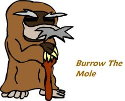 Burrow The Mole by MidnightPrime