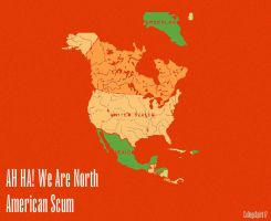 NORTH AMERICAN Scum by CollegeSpirit17