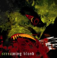 screaming blood by 0521insane