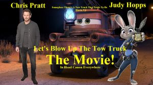 Let's Blow Up The Tow Truck The Movie by Jeffyraccoon