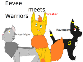 Eevee meets Warriors by TheSpiritCatcher