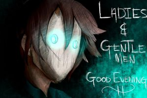 Ladies and Gentlemen, good evening by Friendsofold