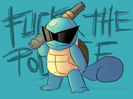 F*ck the Police - Squirtle by DRPauloR