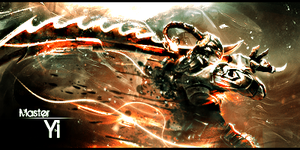 Master Yi League of Legends Signature by SineXous