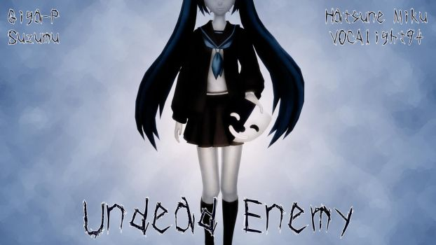 Undead Enemy (Hatsune Miku Cover) by ChristianDragonFan