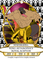 King Sethrophe's Royal Scepter Spell Card by BennytheBeast