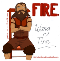 A:TLA - Fire. Wang Fire by IslandWriter