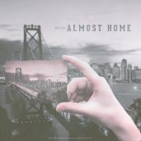 Masai Almost Home Cover (Not Official) by smcveigh92