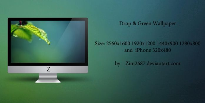 Drop and Green Wallpaper by Zim2687