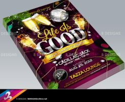 Life Is Good Flyer by AnotherBcreation