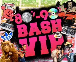 80s 90s bash vip by fnnyman88