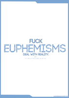 Euphemisms by manishdesigns