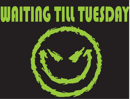Waiting till Tuesday Logo by Wolfman163