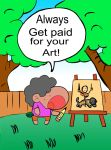 Get paid for your art by StorytellerG