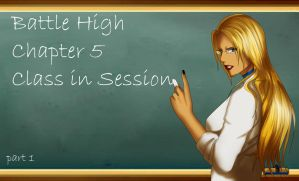 Battle High Ch 5 Class in session PART 1 by Amadalia
