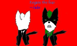 regain the fear by jadethescissorgirl