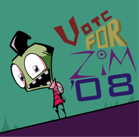 Vote For Zim in '08 V2 by Julianrocks
